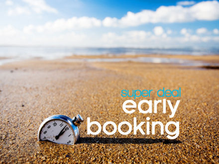 OFFERTA EARLY BOOKING!